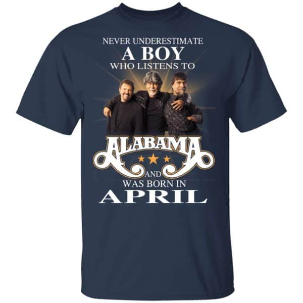 A Boy Who Listens To Alabama And Was Born In April Shirt, Hoodie, Tank Birthday Gift & Age 5