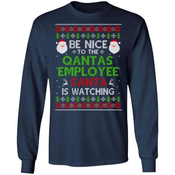 Be Nice To The Qantas Employee Santa Is Watching Christmas Sweater, Shirt, Hoodie Christmas 6