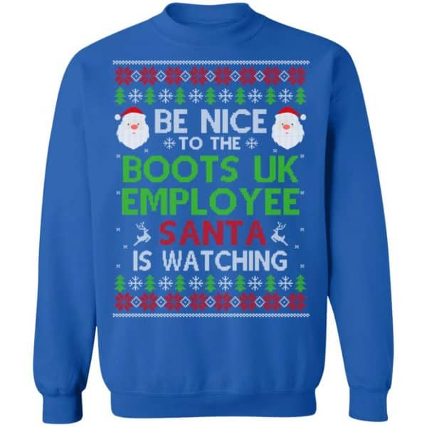 Be Nice To The Boots UK Employee Santa Is Watching Christmas Sweater, Shirt, Hoodie Christmas 14