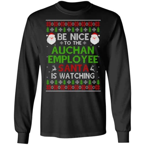 Be Nice To The Auchan Employee Santa Is Watching Christmas Sweater, Shirt, Hoodie Christmas 5