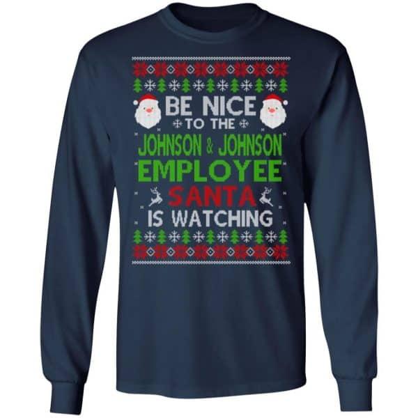 Be Nice To The Johnson & Johnson Employee Santa Is Watching Christmas Sweater, Shirt, Hoodie Christmas 6