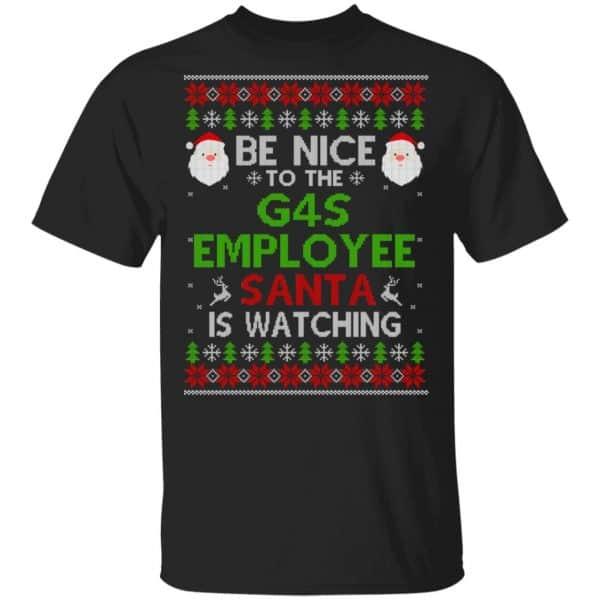 Be Nice To The G4S Employee Santa Is Watching Christmas Sweater, Shirt, Hoodie Christmas 3