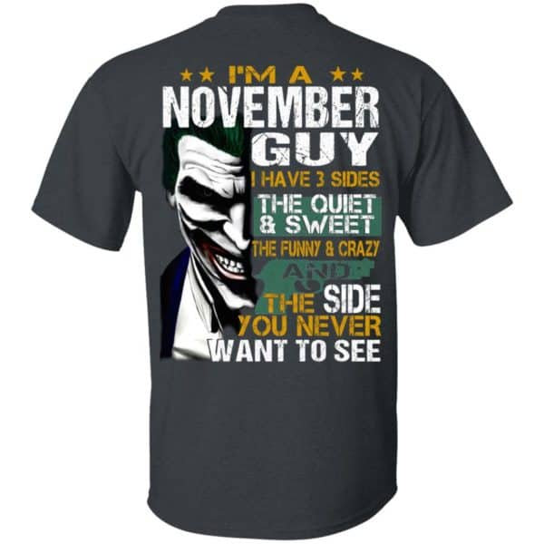 Joker November Guy Have 3 Sides The Quiet And Sweet Shirt, Hoodie, Tank Birthday Gift & Age 4