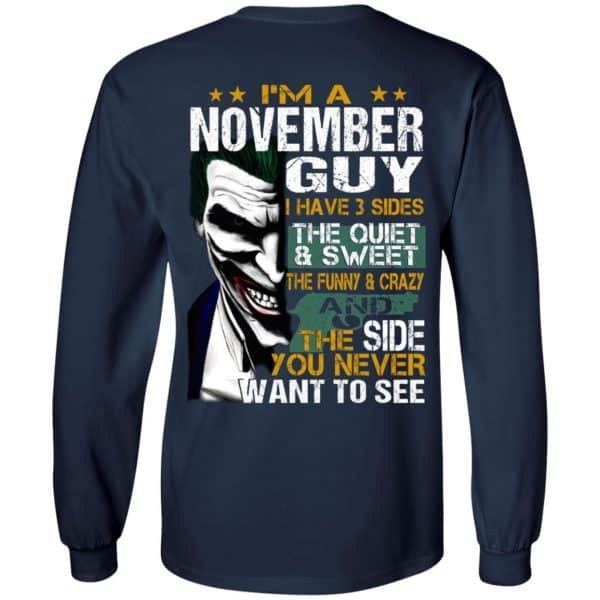 Joker November Guy Have 3 Sides The Quiet And Sweet Shirt, Hoodie, Tank Birthday Gift & Age 8
