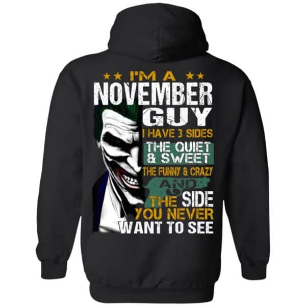 Joker November Guy Have 3 Sides The Quiet And Sweet Shirt, Hoodie, Tank Birthday Gift & Age 9
