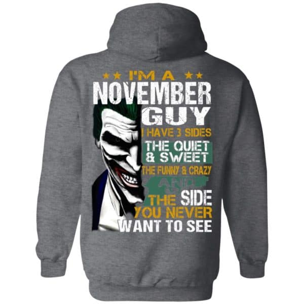 Joker November Guy Have 3 Sides The Quiet And Sweet Shirt, Hoodie, Tank Birthday Gift & Age 11