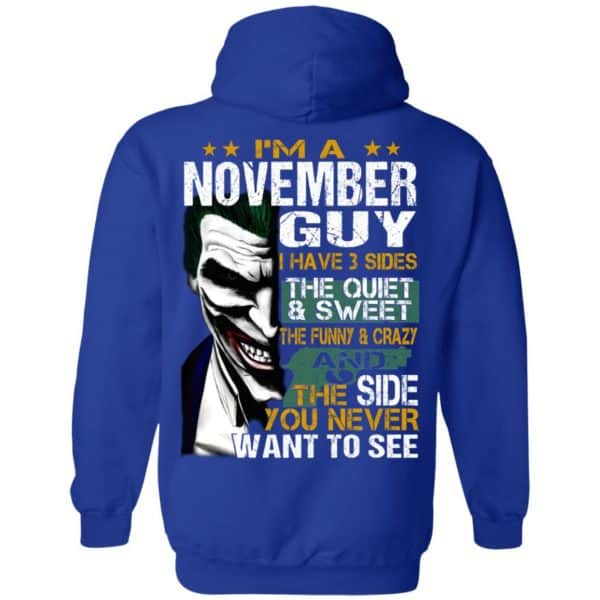 Joker November Guy Have 3 Sides The Quiet And Sweet Shirt, Hoodie, Tank Birthday Gift & Age 12
