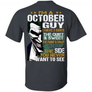 Joker October Guy Have 3 Sides The Quiet And Sweet Shirt, Hoodie, Tank Birthday Gift & Age 2