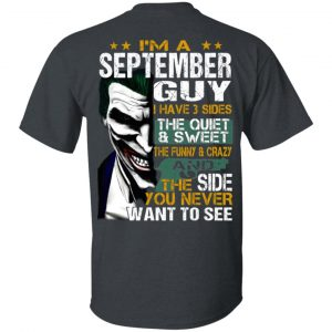 Joker September Guy Have 3 Sides The Quiet And Sweet Shirt, Hoodie, Tank Birthday Gift & Age 2