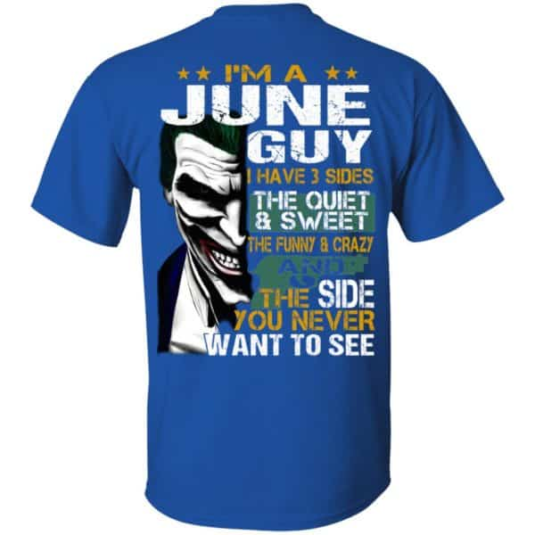 Joker June Guy Have 3 Sides The Quiet And Sweet Shirt, Hoodie, Tank Birthday Gift & Age 6