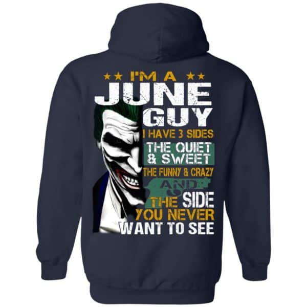 Joker June Guy Have 3 Sides The Quiet And Sweet Shirt, Hoodie, Tank Birthday Gift & Age 10
