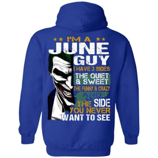Joker June Guy Have 3 Sides The Quiet And Sweet Shirt, Hoodie, Tank Birthday Gift & Age 12