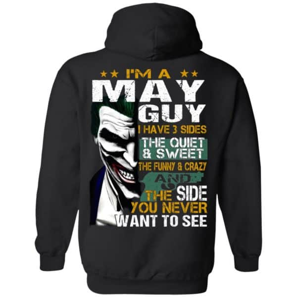 Joker May Guy Have 3 Sides The Quiet And Sweet Shirt, Hoodie, Tank Birthday Gift & Age 9