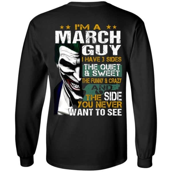 Joker March Guy Have 3 Sides The Quiet And Sweet Shirt, Hoodie, Tank Birthday Gift & Age 7