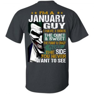 Joker January Guy Have 3 Sides The Quiet And Sweet Shirt, Hoodie, Tank Birthday Gift & Age 2