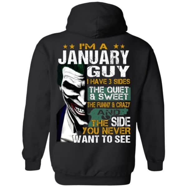 Joker January Guy Have 3 Sides The Quiet And Sweet Shirt, Hoodie, Tank Birthday Gift & Age 9