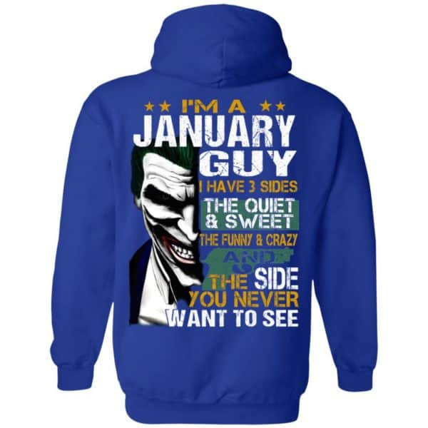 Joker January Guy Have 3 Sides The Quiet And Sweet Shirt, Hoodie, Tank Birthday Gift & Age 12