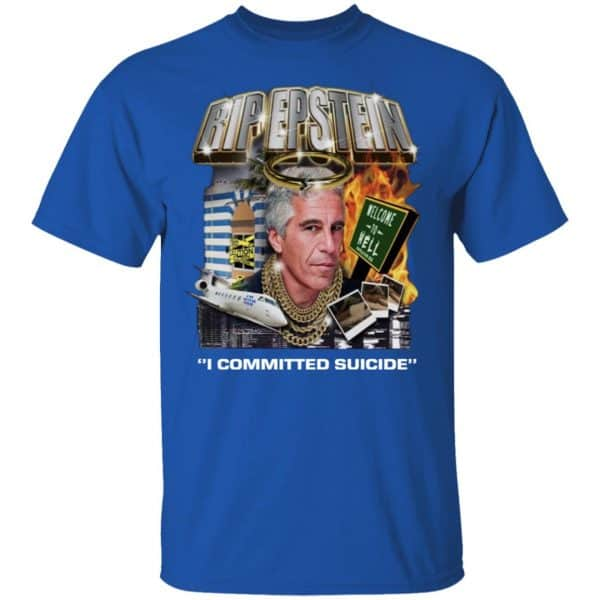Rip Epstein I Committed Suicide Shirt, Hoodie, Tank Apparel 6