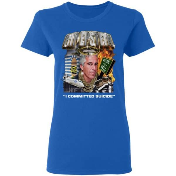 Rip Epstein I Committed Suicide Shirt, Hoodie, Tank Apparel 10