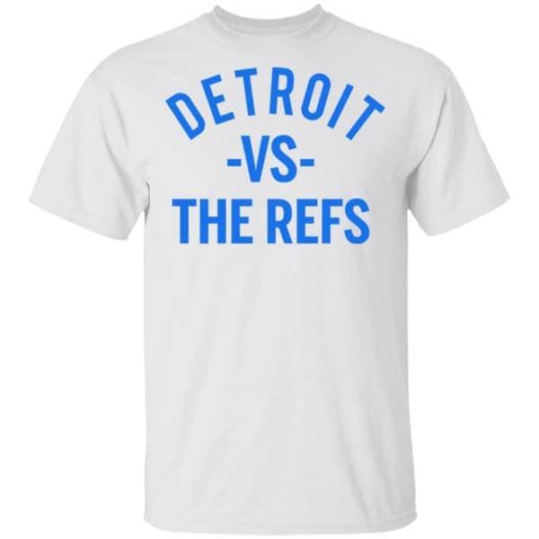 Detroit Vs The Refs Shirt, Hoodie, Tank Apparel 4