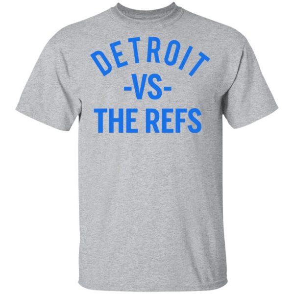 Detroit Vs The Refs Shirt, Hoodie, Tank Apparel 5