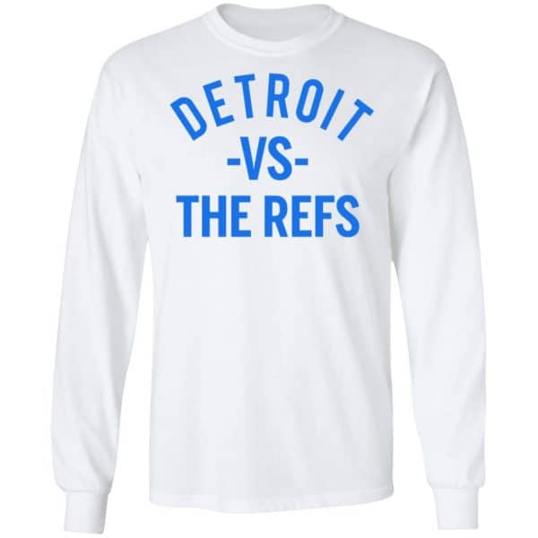 Detroit Vs The Refs Shirt, Hoodie, Tank Apparel 10