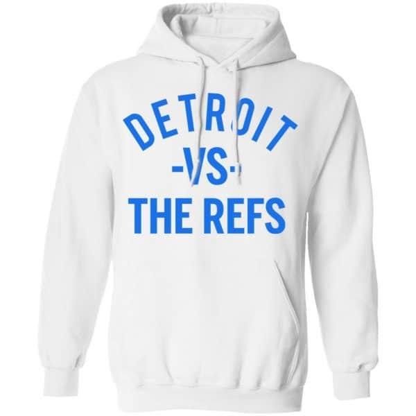 Detroit Vs The Refs Shirt, Hoodie, Tank Apparel 13