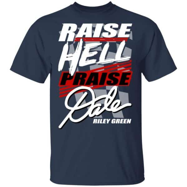 Riley Green Raise Hell Praise Dale Shirt, Hoodie, Tank Apparel 5