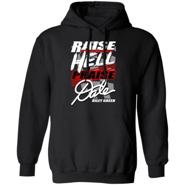 Riley Green Raise Hell Praise Dale Shirt, Hoodie, Tank Apparel 11