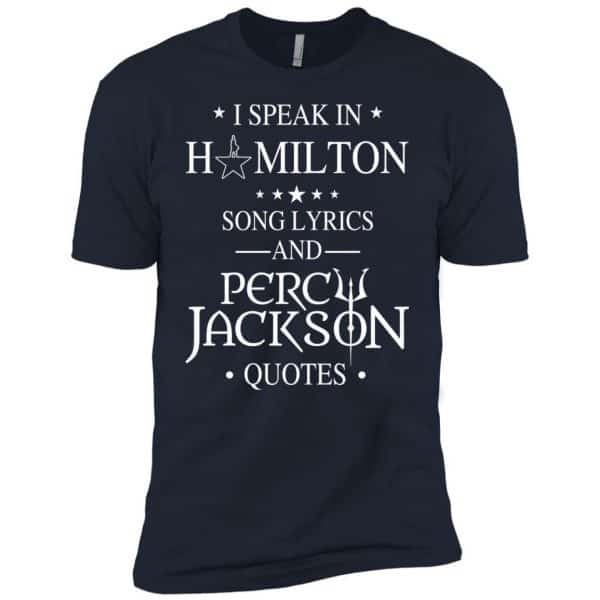 I Speak In Hamilton Song Lyrics And Percy Jackson Quotes Shirt – Kids Style