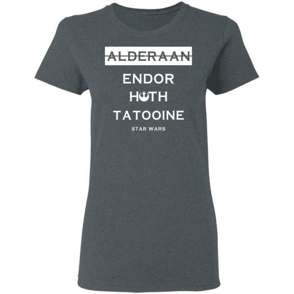 Alderaan Endor Hoth Taooine Star Wars Shirt, Hoodie, Tank Funny Quotes