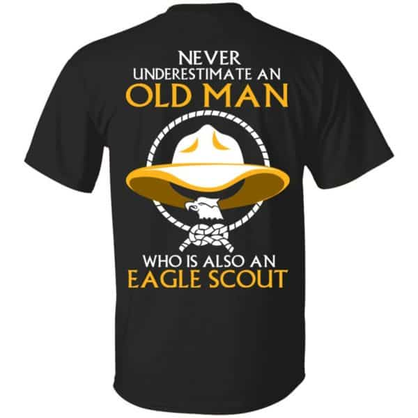 Never Underestimate An Old Man Who Is Also An Eagle Scout Shirt, Hoodie, Tank – Back Apparel 3