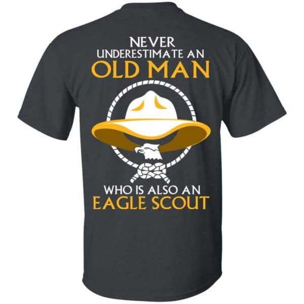 Never Underestimate An Old Man Who Is Also An Eagle Scout Shirt, Hoodie, Tank – Back Apparel 4