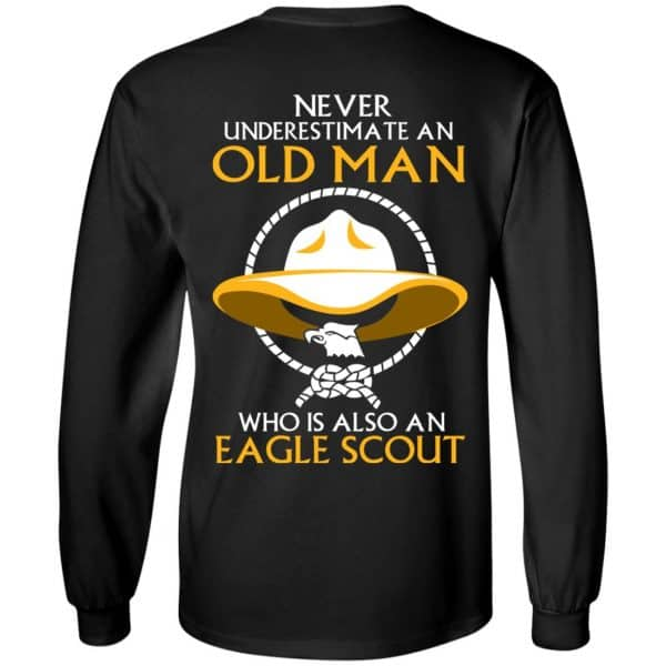 Never Underestimate An Old Man Who Is Also An Eagle Scout Shirt, Hoodie, Tank – Back Apparel 7