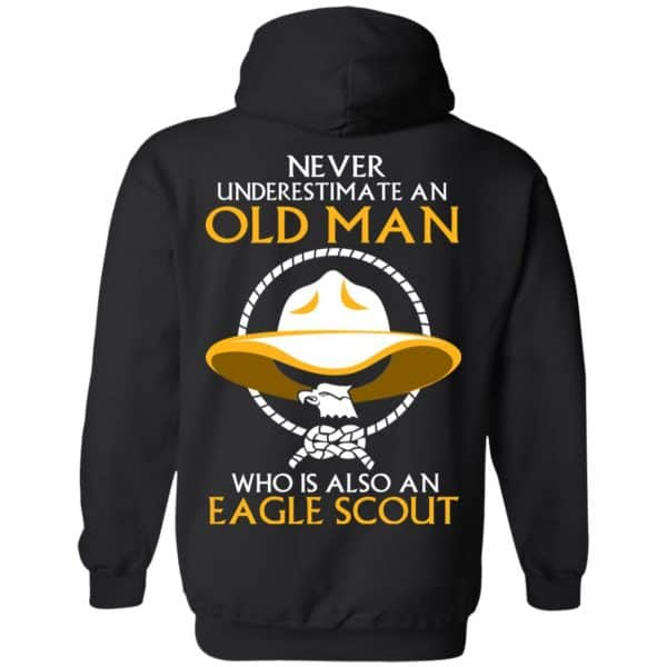 Never Underestimate An Old Man Who Is Also An Eagle Scout Shirt, Hoodie, Tank – Back Apparel 9