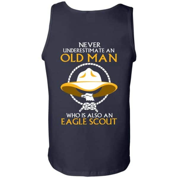 Never Underestimate An Old Man Who Is Also An Eagle Scout Shirt, Hoodie, Tank – Back Apparel 14