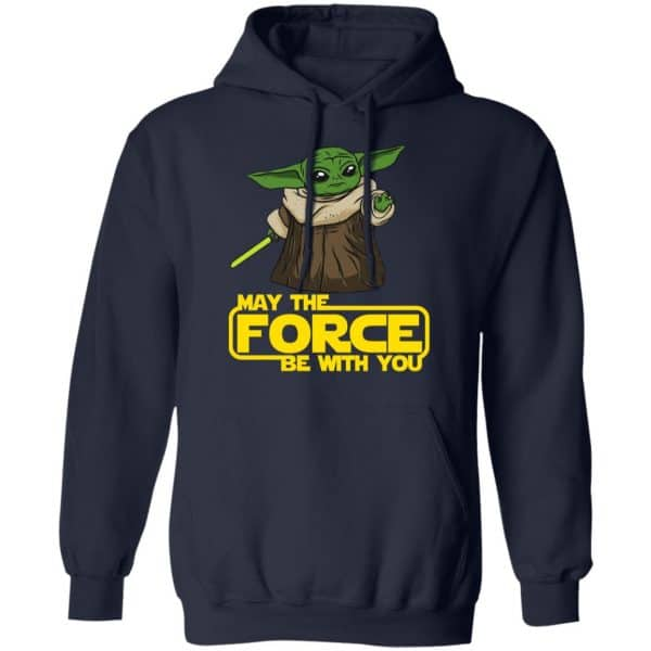 Baby Yoda May The Force Be With You Shirt, Hoodie, Tank