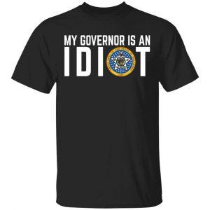 My Governor Is An Idiot Oklahoma Shirt, Hoodie, Tank
