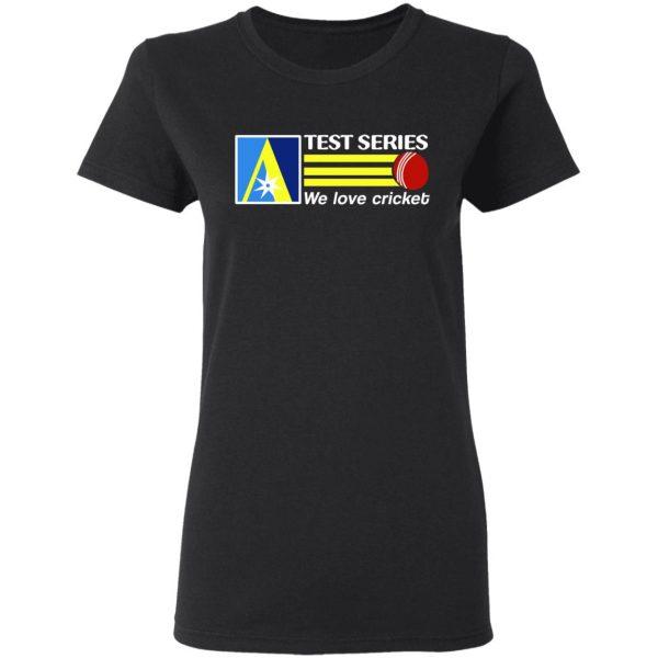 Test Series We Love Cricket Shirt, Hoodie, Tank