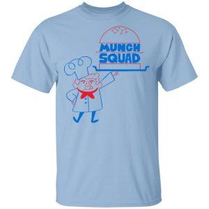 Munch Squad Shirt, Hoodie, Tank