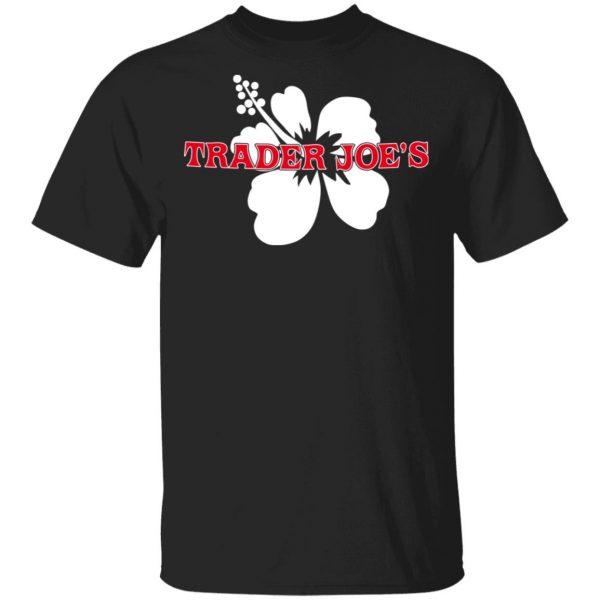 Trader Joe's Shirt, Hoodie, Tank Apparel 3