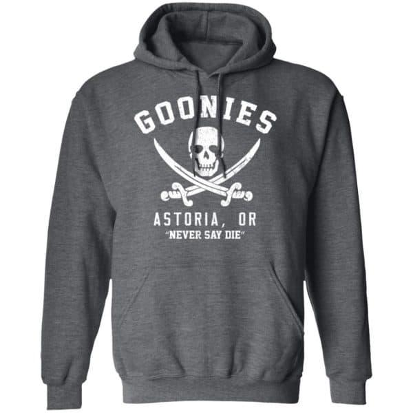 Goonies Astoria Never Say Die Shirt, Hoodie, Tank Apparel