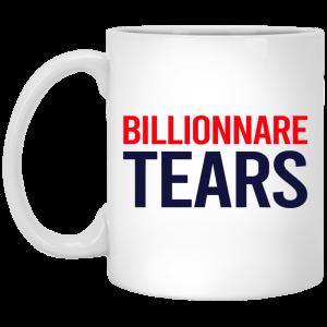 Billionnare Tears Mug Coffee Mugs