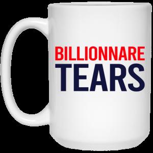 Billionnare Tears Mug Coffee Mugs 2