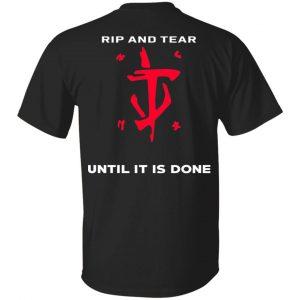 Doom Eternal Rip And Tear Until It Is Done Shirt, Hoodie, Tank Apparel