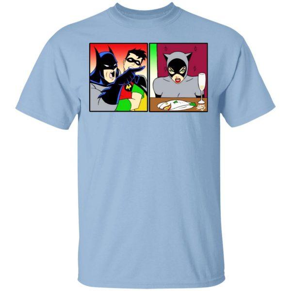 Batman Yelling At Catwoman Meme Shirt, Hoodie, Tank