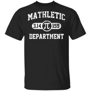 Mathletic Pi Department Pi Day Shirt, Hoodie, Tank
