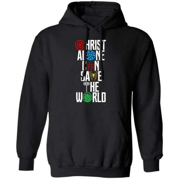 Christ Alone Can Save The World – The Avengers Shirt, Hoodie, Tank Apparel