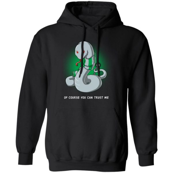 Harry Potter Salazar Slytherin Of Course You Can Trust Me Shirt, Hoodie, Tank