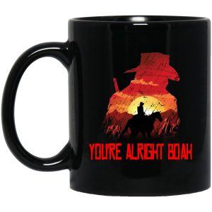 You're Alright Boah RDR2 Style Gaming Mug Coffee Mugs